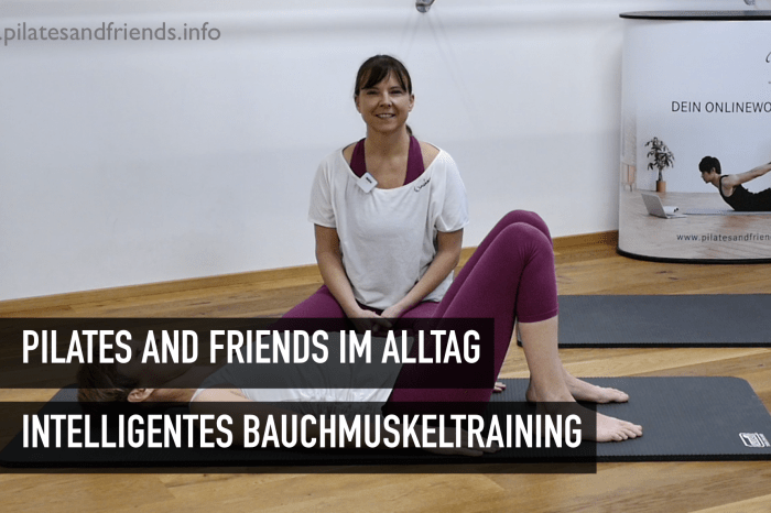 Pilates and Friends im Alltag: Intelligentes Bauchmuskeltraining  (25 Min) (L alle)
